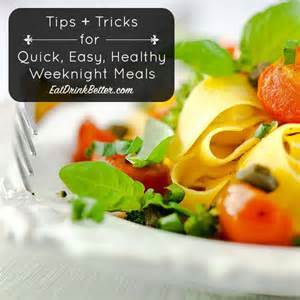 Quick easy healthy meals for healthy weeknight cooking