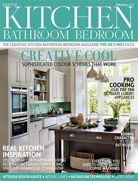 kitchen design magazines free essential kitchen bathroom bedroom february 2013