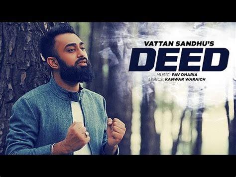 lyrics vattan sandhu deed lyrics vattan sandhu pav dharia