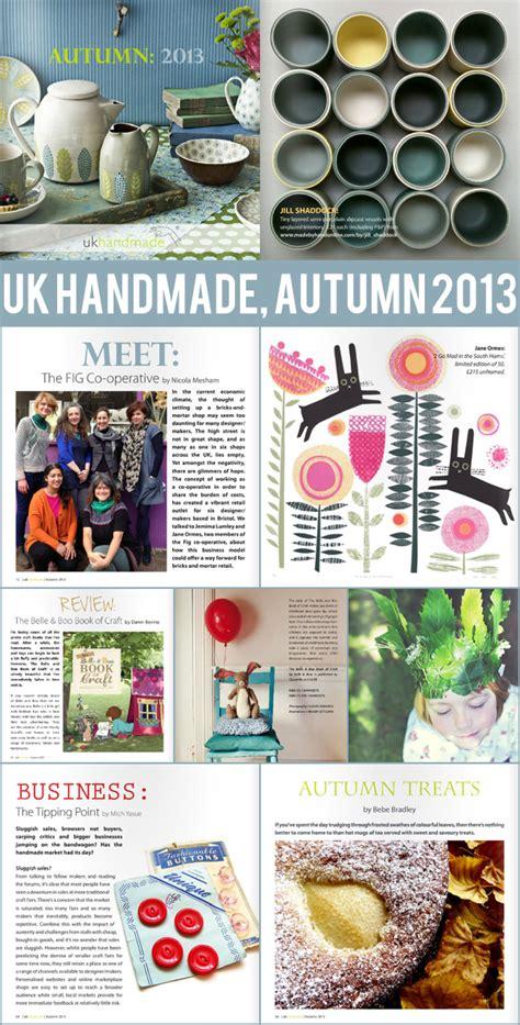 Uk Handmade Magazine - reads uk handmade magazine autumn 2013