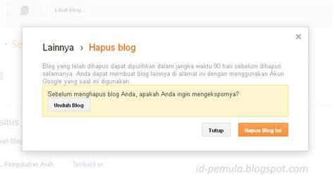 blogger id bagaimanakah cara menghapus blog di blogger id pemula