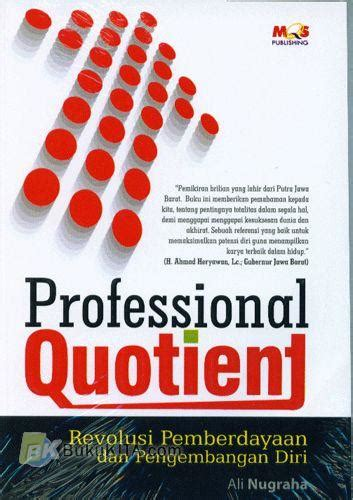 Professional Quotient bukukita professional quotient toko buku