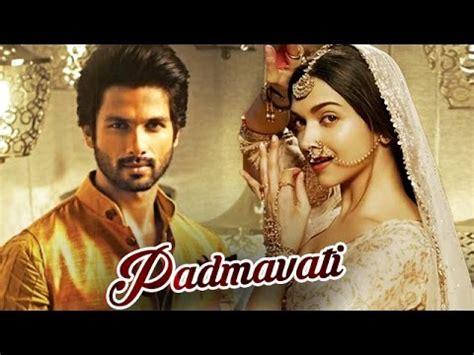 watch movie online megavideo padmavati by deepika padukone shahid kapoor to play deepika padukone s in padmavati movie youtube