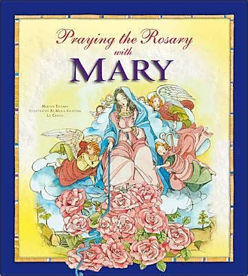 praying the rosary with mary by angela burrin hardcover barnes noble 174
