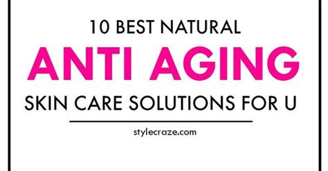6 Anti Aging Skin Care Tips by 25 Simple Tips For Anti Aging Skin
