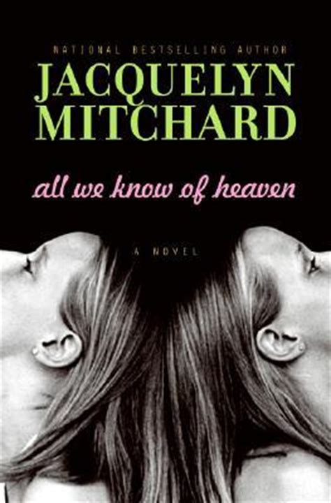all we knew the cabots books all we of heaven by jacquelyn mitchard reviews