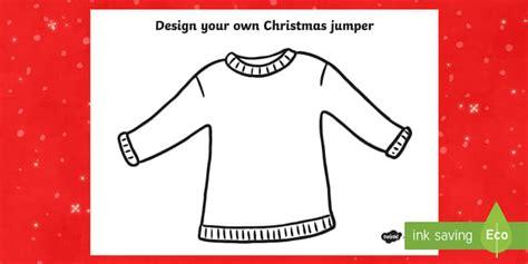 printable christmas jumper christmas jumper design worksheet activity sheet christmas