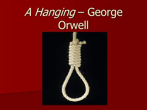 biography george orwell summary a hanging george orwell ppt download