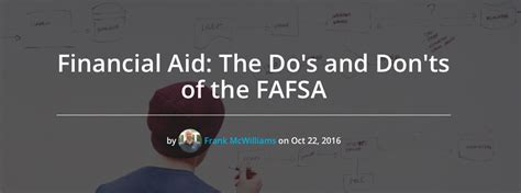 Financial Aid For Mba Abroad by Financial Aid The Do S And Don Ts Of The Fafsa