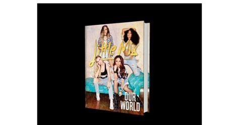 libro when the world is spain little mix our world nuevo libro de little mix