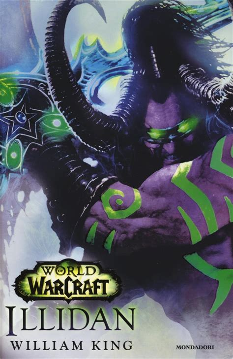 libro world of warcraft illidan libro illidan world of warcraft di w king lafeltrinelli
