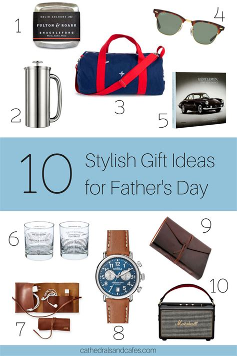 s day gift ideas for 10 stylish gift ideas for father s day