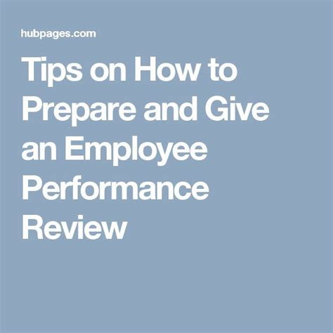 7 Tips On Preparing For Your Performance Review by Management Tips On How To Prepare And Give An Employee