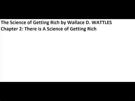 The Science Of Getting Rich 1 the science of getting rich by wallace d wattles chapter 2 there is a science of getting rich