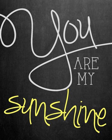 you are my sunshine printable lyrics artwork chalkboard chalkboard you are my sunshine nursery wall art