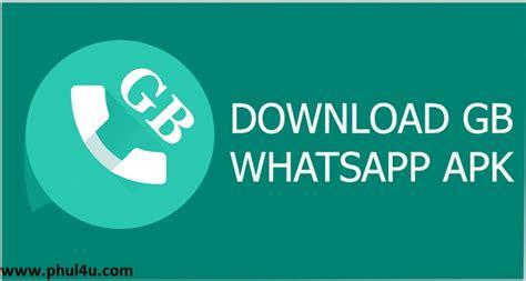 whatsapp full version apk free download gbwhatsapp plus v6 00 gb gb gb2 latest version download