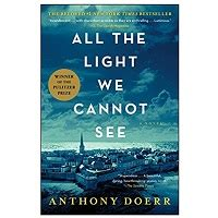 all the light we cannot see pdf all the light we cannot see by anthony doerr pdf free
