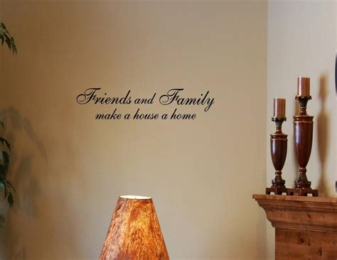 home wall stickers quotes friends and family make a house a home vinyl wall decals quotes sayings word on wall decal