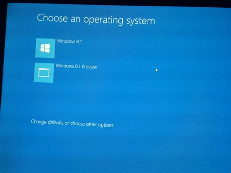 how to choose windows how to remove the choose an operating system windows 8 1 preview boot screen after upgrading
