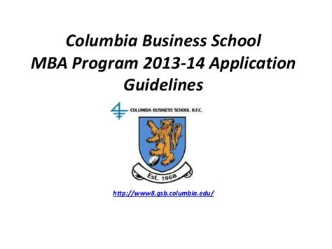 Columbia Business Shxool Mba by Columbia Business School Mba Guidelines
