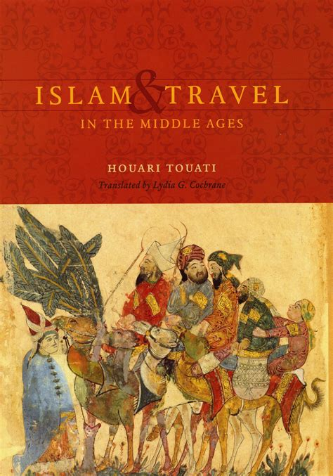 islam  travel   middle ages touati cochrane