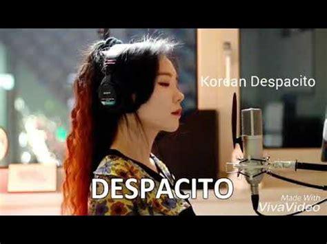 despacito korea beautiful korean and russian girl despacito cover youtube