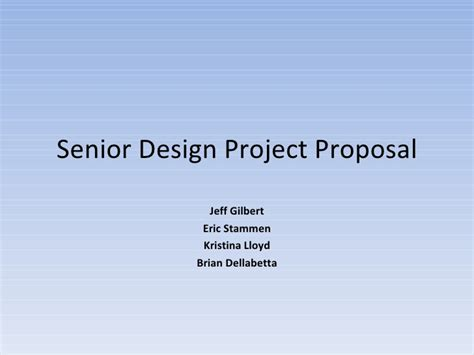 design proposal presentation senior design proposal presentation