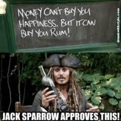Rum Meme - money cant buy happiness can buy rum funny jack sparrow