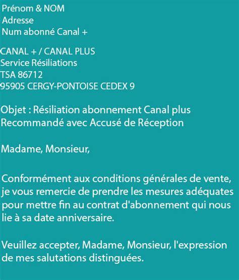 Exemple De Lettre Resiliation Canal Plus R 233 Silier Canal Plus Et Supprimer Mon Compte Canal D 233 Finitivement