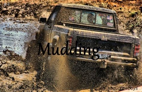 mudding quotes for guys mud trucks and quotes quotesgram