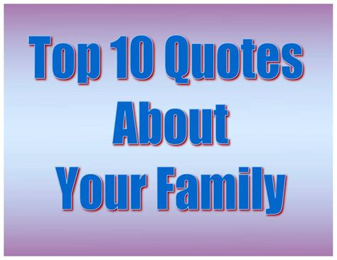 family quotes sayings images page 10 top 10s quotes about your family quotes youtube