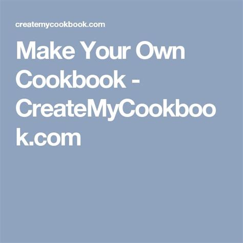 17 best ideas about make your own cookbook on pinterest