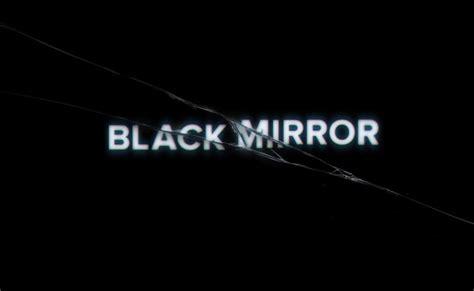 black mirror logo black mirror ganhar 225 mais epis 243 dios pela netflix cinema