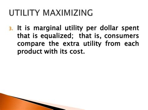 is utility maximized use the chapter 21 consumer behavior and utility maximization