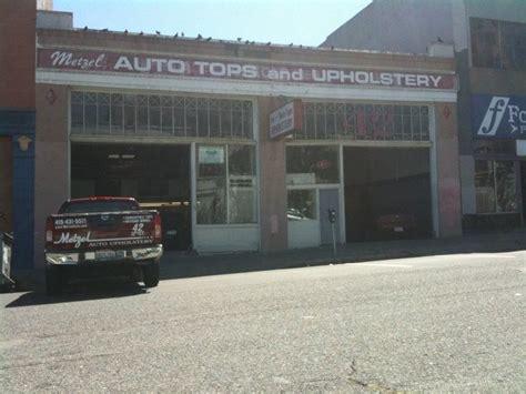 Auto Upholstery Shops Near Me by Metzel Auto Upholstery Auto Repair San Francisco Ca