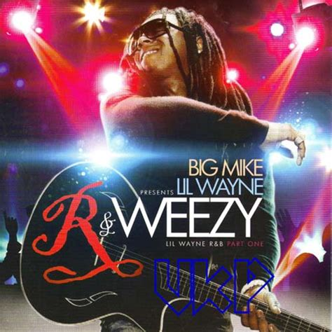 comfortable lil wayne download big mike presents lil wayne r weezy lil wayne r b pt 1