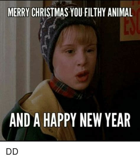 Merry Christmas You Filthy Animal Meme - merry christmas ya filthy animal and a happy new year