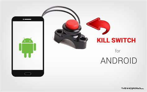 android kill switch 28 images 6 cool things you need to about android 5 0 lollipop android - Android Kill Switch