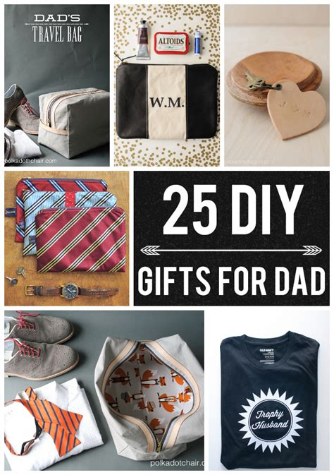 gift for dad 25 diy gifts for dad on polka dot chair blog