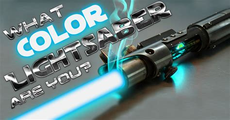 what color lightsaber are you what color lightsaber are you brainfall