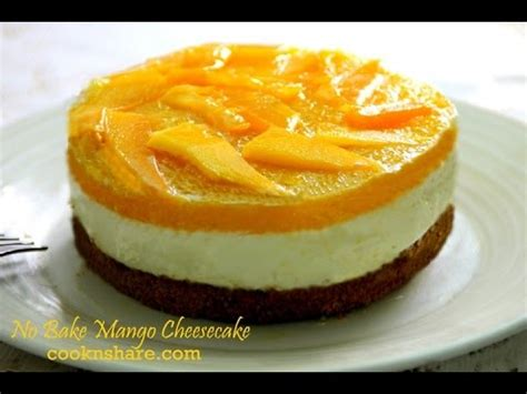 cara membuat cheese cake no bake cara membuat cheese cake sedap no bake mango cheesecake