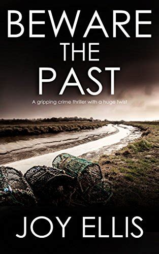 beware the past a gripping crime thriller with a