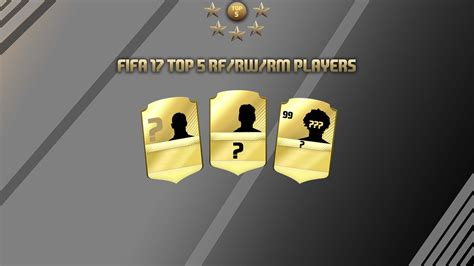 17 best images about video best right wingers in fifa 17 fifa 17 top 5 rf rw rm