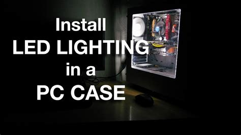 how to install led lighting in a pc