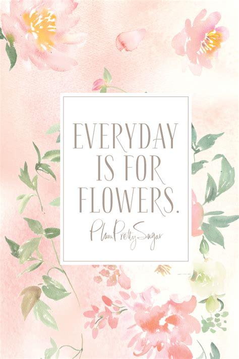 flower design quotes downloadable flowers plum pretty sugar