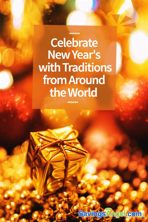 celebrate new year s with traditions from around the world