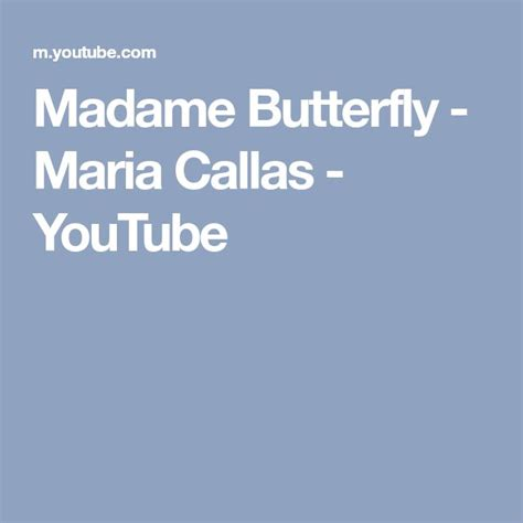 maria callas madame butterfly best 25 madame butterfly ideas on pinterest madame