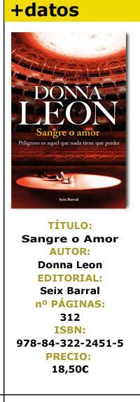sangre o amor spanish cr 237 tica literaria sangre o amor de donna leon