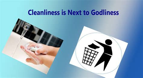 Is To by Cleanliness Is Next To Godliness Poem A Poem About