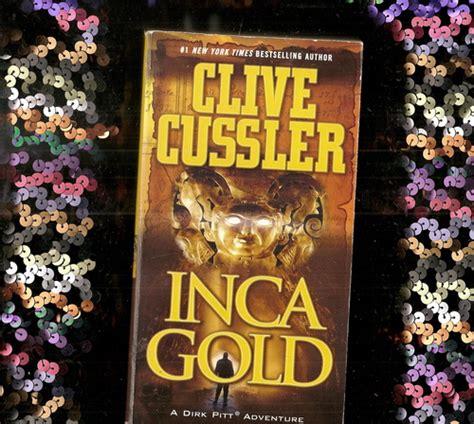 libro inca gold dirk pitt amazon com inca gold dirk pitt adventure 9781416525721 clive cussler books